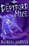 Robin Jarvis The Deptford Mice: Final Reckoning