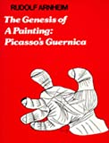 Genesis of a Painting : Picasso's Guernica