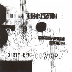 Underworld - Cowgirl/Rez - Zortam Music