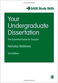 Your undergraduate dissertation the essential guide
