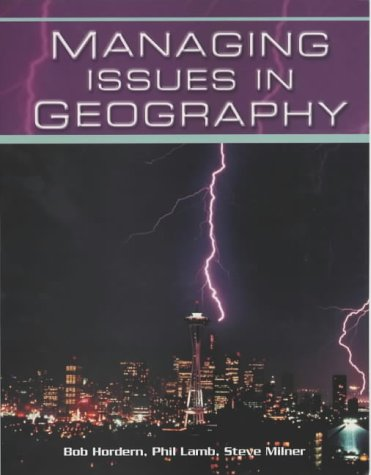 Managing Issues in Geography