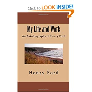 41KYJXJYdkL. BO2,204,203,200 PIsitb sticker arrow click,TopRight,35, 76 AA300 SH20 OU01  My Life and Work   An Autobiography of Henry Ford [Paperback]