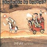 Irfan - Le H�ros