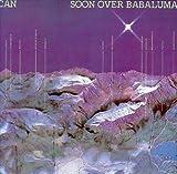 Soon Over Babaluma by Can (1998-05-19)