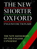 The New Shorter Oxford English Dictionary on Historical Principles. TWO VOLUMES (French Edition) (019861134X) by OUP