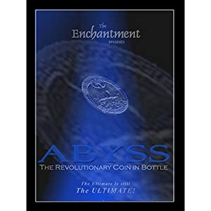 Abyss The Revolutionary Coin In Bottle by The Enchantment