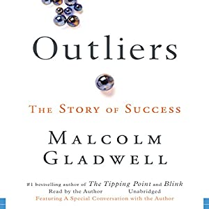 Outliers: The Story of Success Audiobook by Malcolm Gladwell Narrated by  uncredited