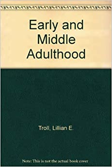psychological adjustments to aging and lifestyle that occur within individuals during early and midd Early and middle adulthood paper health/4lb92-psychological-adjustments-made-during-early dq=psychological+adjustments+to+aging+and+lifestyle&source=bl&ots.
