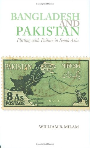 Bangladesh and Pakistan: Flirting with Failure in South Asia (Columbia/Hurst)