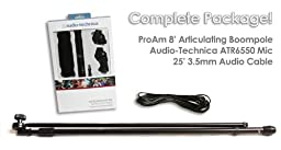 Audio-Technica ATR6550 Shotgun Mic ProAm 8 feet Boompole and 25 feet Audio Cable Package