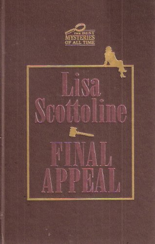 Final Appeal (The Best Mysteries of All Time), Lisa Scottoline