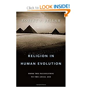 Religion in Human Evolution - Robert N. Bellah