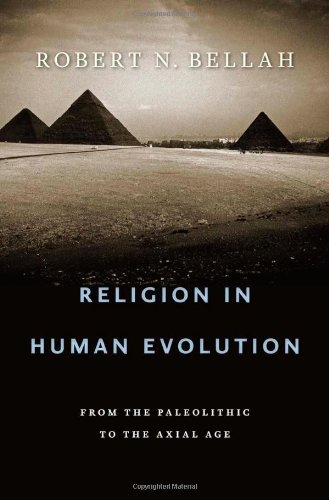 Religion in Human Evolution: From the Paleolithic to the...