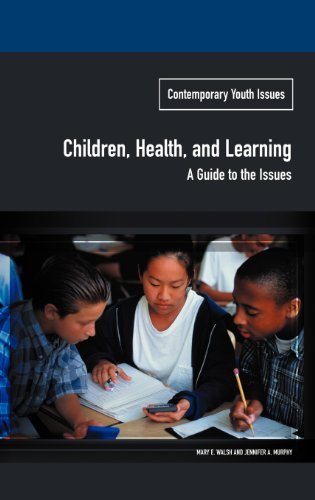 Children, Health, and Learning: A Guide to the Issues (Contemporary Youth Issues)