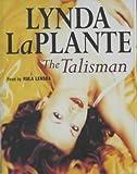The Talisman Lynda La Plante