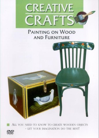 Creative Crafts - Painting On Wood And Furniture [DVD]