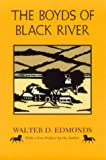 The Boyds of Black River: A Family Chronicle (New York Classics) (0815624549) by Edmonds, Walter D.