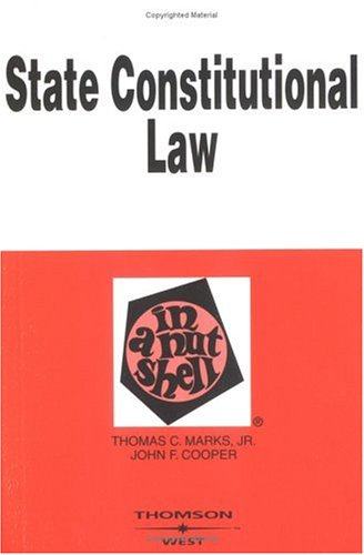 State Constitutional Law in a Nutshell (Nutshell Series)