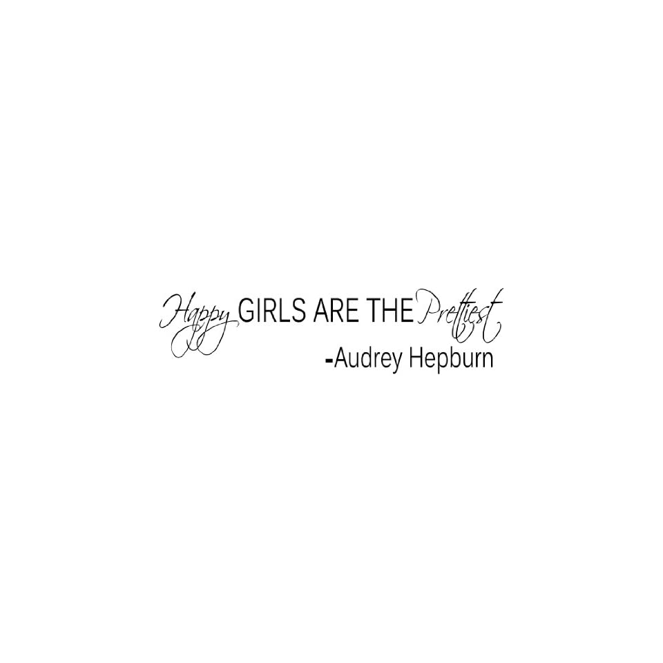 AUDREY HEPBURN QUOTE HAPPY GIRLS VINYL WALL WORD ART DECAL