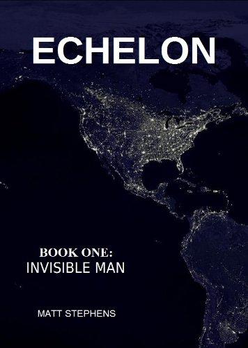 Echelon: Invisible Man PDF