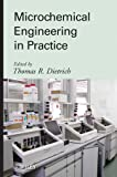 img - for Microchemical Engineering in Practice book / textbook / text book