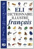 Eli Dictionnaire Illustre Francais (French Edition)