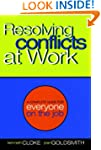 Resolving Conflicts at Work: A Comple...