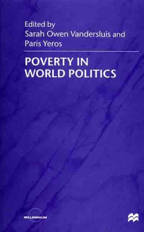 Poverty in World Politics: Whose Global Era?