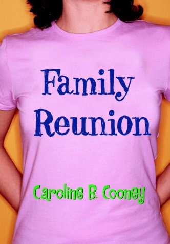 Family Reunion, CAROLINE B. COONEY