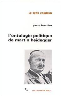 L'ontologie politique de Martin Heidegger par Pierre Bourdieu