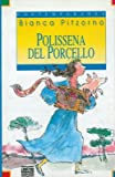 img - for Polissena del porcello. book / textbook / text book