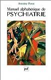 echange, troc  - manuel alphabétique de psychiatrie