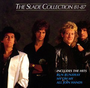 SLADE - Collection 81-87 - Zortam Music