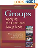 Groups: Applying the Functional Group Model