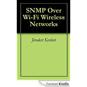 SNMP Over Wi-Fi Wireless Networks (English Edition)