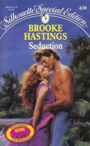 Seduction (Harlequin Special Edition, No 630), Brooke Hastings