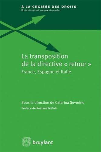 La transposition de la directive retour : France, Espagne, Italie