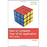 How to Complete Your UCAS Application 2011 Entryby Beryl Dixon