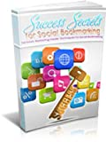 Success Secrets For Social Bookmarking (English Edition)