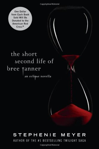 Cover of The Short Second Life of Bree Tanner: An Eclipse Novella (The Twilight Saga)