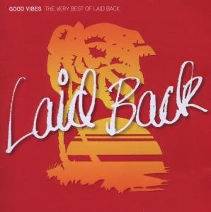 Laid Back - Good Vibes-the Very Best of - Zortam Music