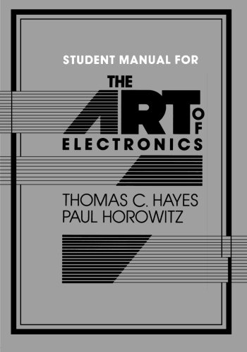 The Art of Electronics Student Manual from Cambridge University Press