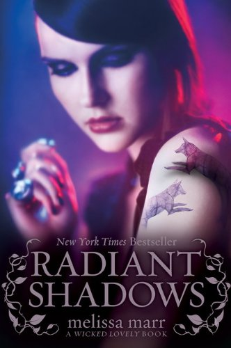 Cover of Radiant Shadows (Wicked Lovely)