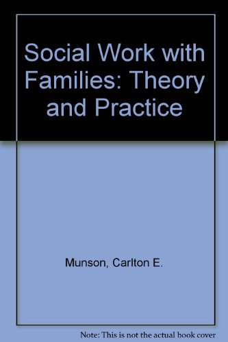 Social Work With Families: Theory and Practice PDF