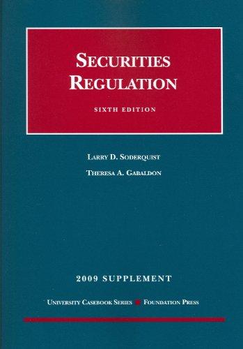 Securities Regulation, Sixth Edition, 2009 Supplement (University Casebook: Supplement)