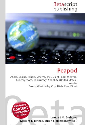 peapod-ahold-skokie-illinois-safeway-inc-giant-food-webvan-grocery-store-bankruptcy-shoprite-united-