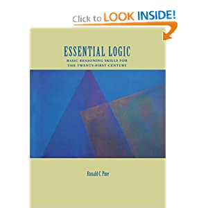 Essential Logic: Basic Reasoning Skills for the Twenty-First Century