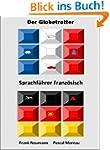 Der Globetrotter - Sprachf�hrer Franz...