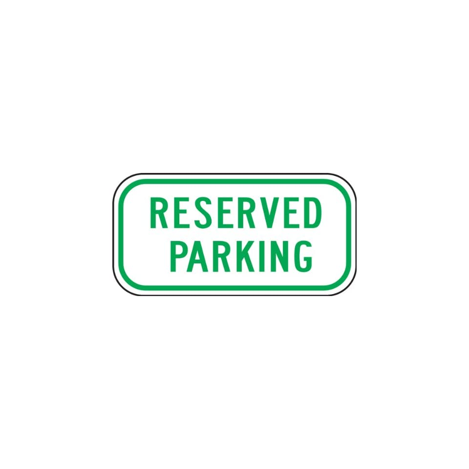 Accuform Signs FRP285RA Engineer Grade Reflective Aluminum Parking Sign, Legend RESERVED PARKING, 6 Length x 12 Width x 0.080 Thickness, Green on White