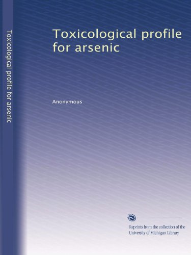 Toxicological profile for arsenic (Toxicological Profile Arsenic compare prices)